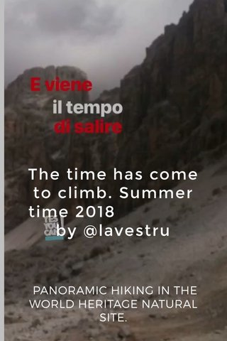 The time has come to climb. Summer time 2018 by @lavestru PANORAMIC HIKING IN THE WORLD HERITAGE NATURAL SITE.