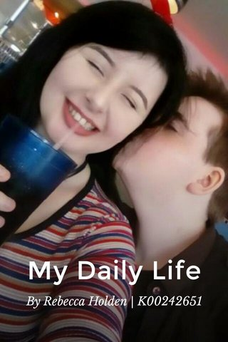 My Daily Life By Rebecca Holden   K00242651