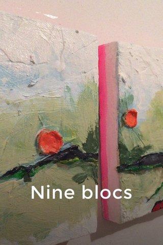 Nine blocs