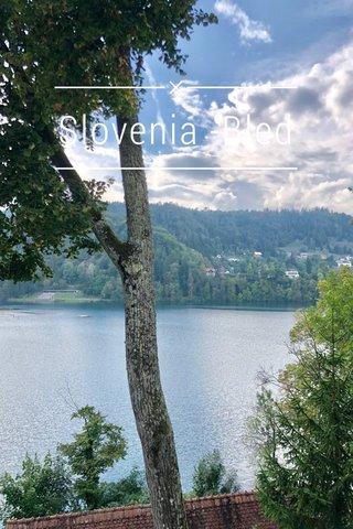 Slovenia -Bled