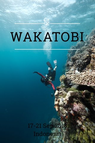 WAKATOBI 17-21 Sep 2018 Indonesia