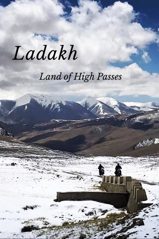 Ladakh Land of High Passes