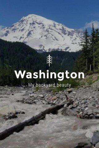Washington My backyard beauty