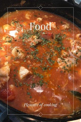 Food Pleasure of cooking