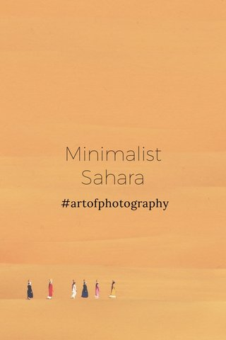 Minimalist Sahara #artofphotography