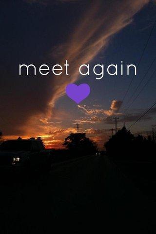 meet again💜