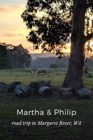 Martha & Philip road trip to Margaret River, WA