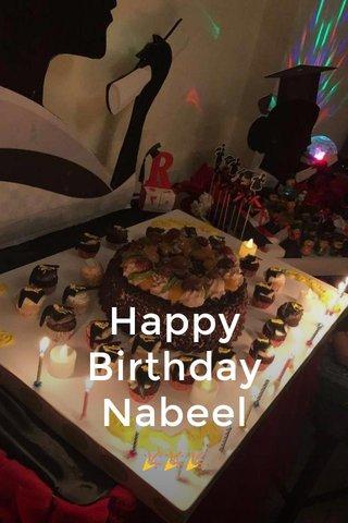 Happy Birthday Nabeel 🎉🎉🎉