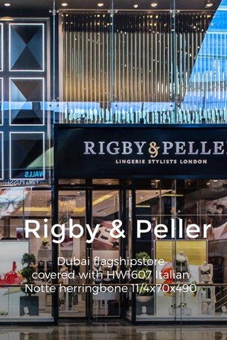 Rigby & Peller Dubai flagshipstore covered with HW1607 Italian Notte herringbone 11/4x70x490