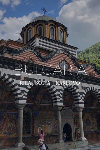 BULGARIA RILA -SOFIA - KARLOVO