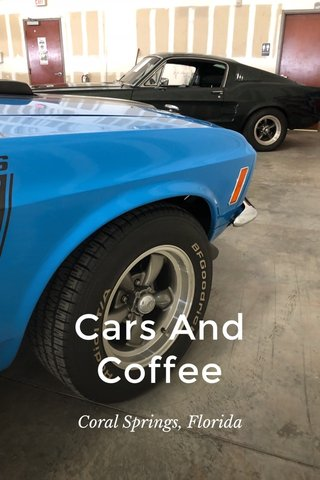 Cars And Coffee Coral Springs, Florida
