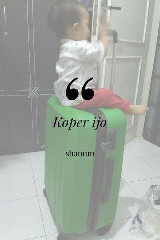 Koper ijo shanum