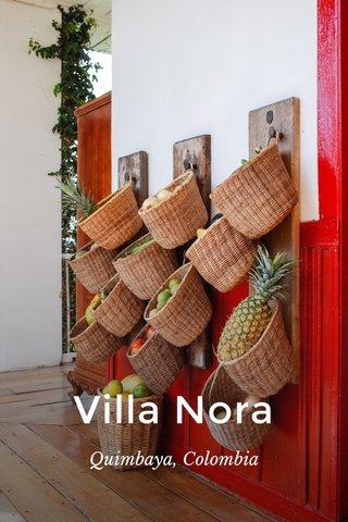 Villa Nora Quimbaya, Colombia