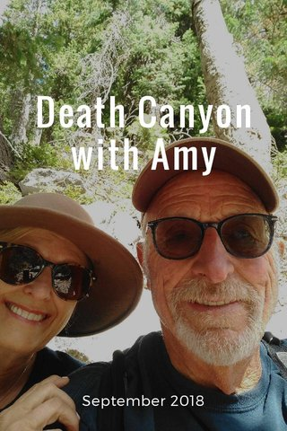 Death Canyon with Amy September 2018