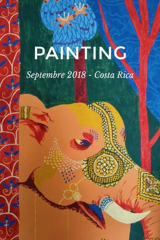 PAINTING Septembre 2018 - Costa Rica