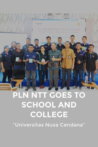 "PLN NTT GOES TO SCHOOL AND COLLEGE ""Universitas Nusa Cendana"""