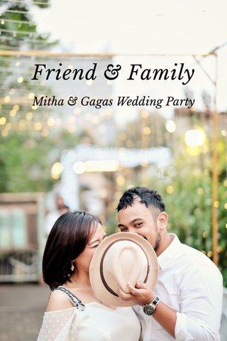 Friend & Family Mitha & Gagas Wedding Party