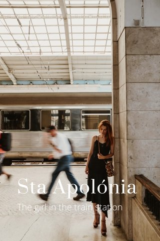 Sta Apolónia The girl in the train station