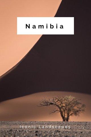 Namibia Iconic Landscapes