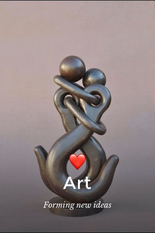 ❤️ Art Forming new ideas