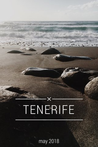 TENERIFE may 2018