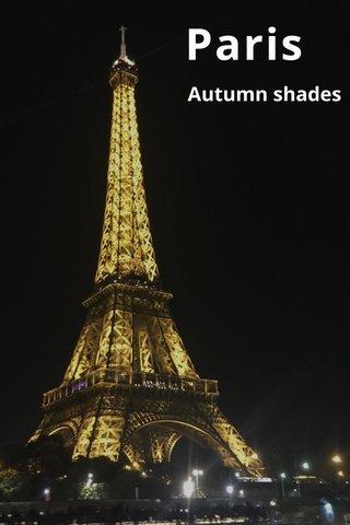 Paris Autumn shades