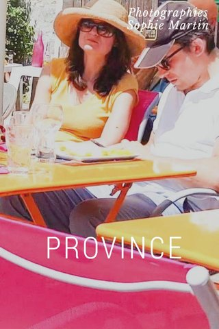 PROVINCE Photographies Sophie Martin