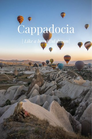 Cappadocia | Like a beautiful dream|