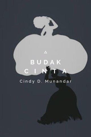 BUDAK C I N T A Cindy D. Munandar