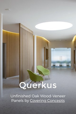 Querkus Unfinished Oak Wood-Veneer Panels by Covering Concepts