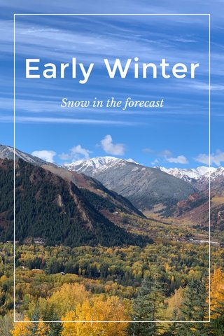 Early Winter Snow in the forecast