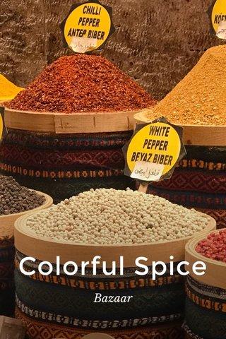 Colorful Spice Bazaar