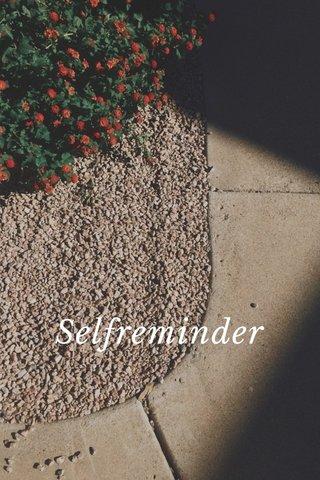 Selfreminder Selfreminder
