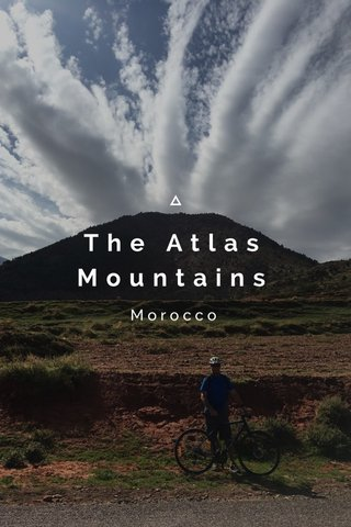 The Atlas Mountains Morocco