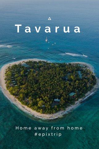 Tavarua Home away from home #epixtrip