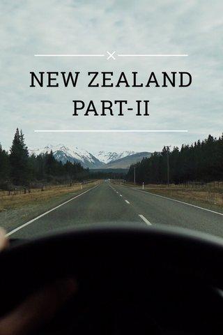 NEW ZEALAND PART-II