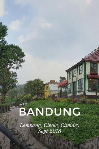 BANDUNG Lembang, Cikole, Ciwidey Sept 2018