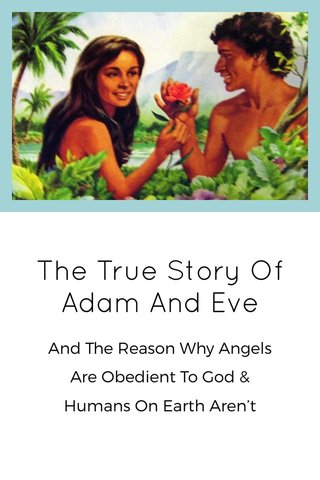 The True Story Of Adam And Eve