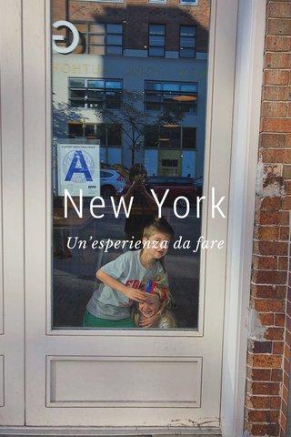 New York Un'esperienza da fare