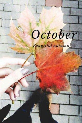 October Beautiful autumn
