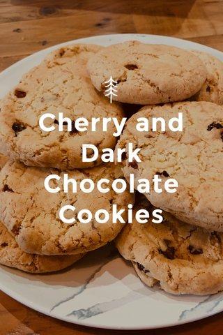 Cherry and Dark Chocolate Cookies