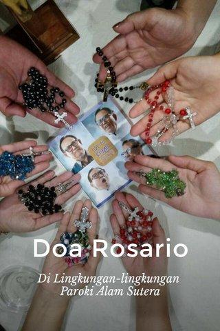 Doa Rosario Di Lingkungan-lingkungan Paroki Alam Sutera