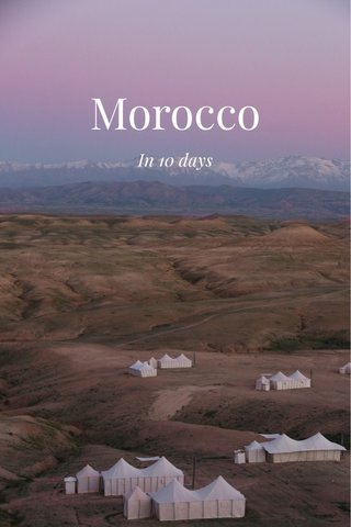 Morocco In 10 days