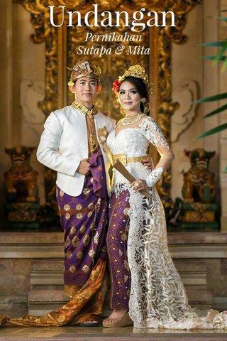Undangan Pernikahan Sutapa & Mita