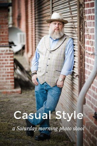 Casual Style a Saturday morning photo shoot