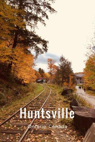 Huntsville Ontario, Canada