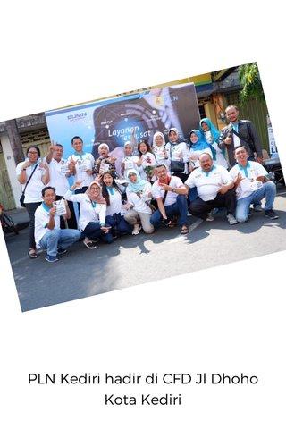 PLN Kediri hadir di CFD Jl Dhoho Kota Kediri