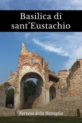 Basilica di sant'Eustachio Nervesa della Battaglia