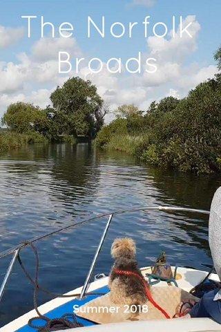 The Norfolk Broads Summer 2018