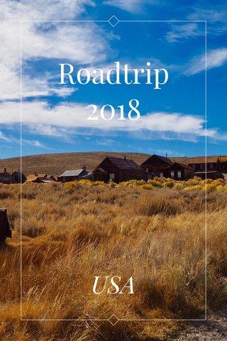Roadtrip 2018 USA